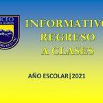 Informativo Regreso A Clases - Año Escolar 2021